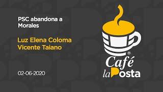 Café la Posta: PSC abandona a Morales