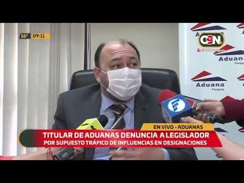 Titular de Aduanas denunció a legislador por supuesto tráfico de influencias