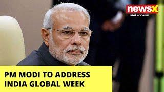 July 9 PM Modi global address | India Global Week 2020 | NewsX - NEWSXLIVE
