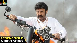 Legend Movie Songs | He is a Legend (Title) Full Video Song | Latest Telugu Superhits | Balakrishna - SRIBALAJIMOVIES