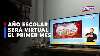 ????????Minedu confirma inicio de clases escolares virtuales desde el 15 de marzo