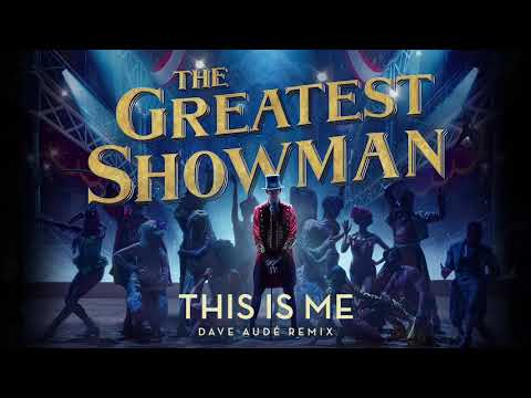 connectYoutube - This is Me [Dave Aude Remix] (from The Greatest Showman Soundtrack)