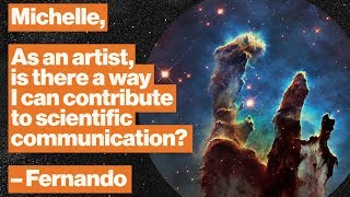 Art vs. science? The battle that never was | NASA's Michelle Thaller