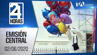Noticias Ecuador: Noticiero 24 Horas 02/06/2020 (Emisión Central)