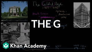 The Gilded Age part 1