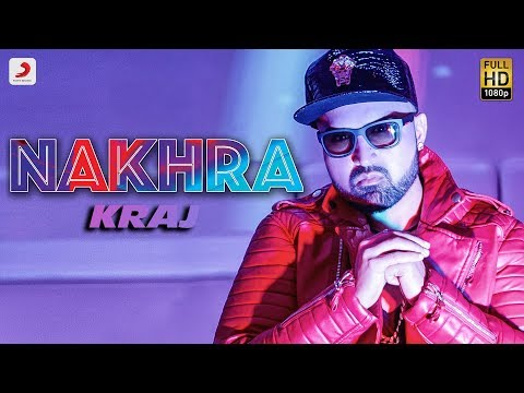 Kraj - Nakhra | Latest Punjabi Song 2018