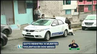 Quito reporta 14 muertes violentas en medio de la emergencia sanitaria