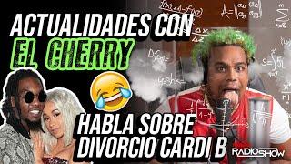 EL CHERRY SCOM HABLA DEL DIVORCIO DE CARDI B & DECLARACIONES JURADAS (ACTUALIDADES CON EL CHERRY)