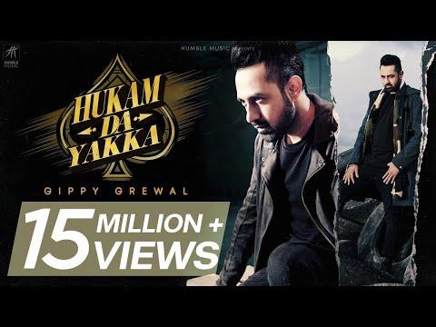 Hukam Da Yakka-Gippy Grewal HD Video Song With Lyrics | Mp3 Download