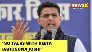 'No Talks With Reeta Bhaguna Joshi' | Sachin Pilot Refutes Claims of Talks With BJP | NewsX - NEWSXLIVE
