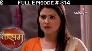 Kasam - Full Episode 314 - With English Subtitles - COLORSTV