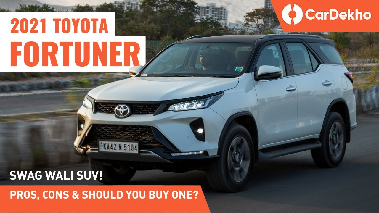 2021 Toyota Fortuner Facelift | Pros, Cons and Should You Buy One? | CarDekho.com