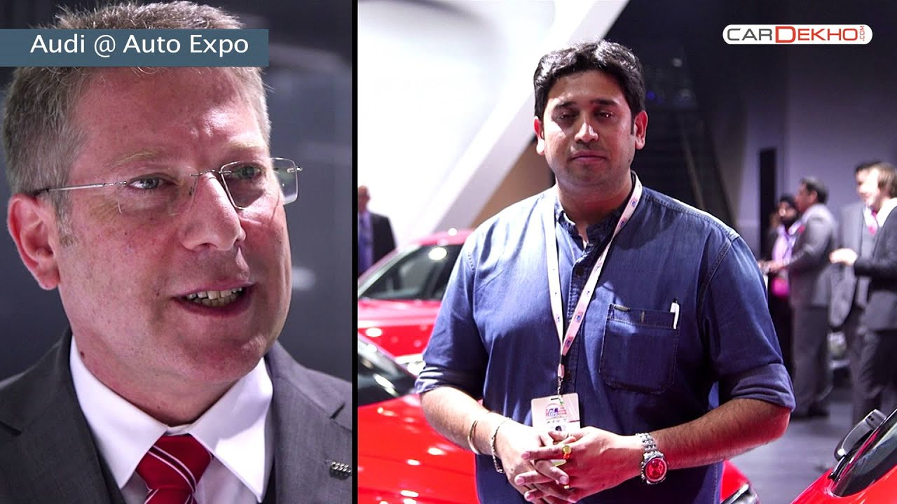 In Conversation with Joe King, Head - Audi India   CarDekho@AutoExpo2016