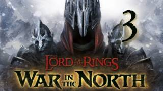 Lord of the Rings War in the North: Walkthrough Part 3 Let's Play (Gameplay & Commentary)
