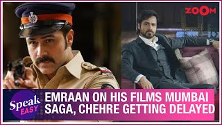 Emraan Hashmi OPENS UP on his upcoming films Chehre, Mumbai Saga & others getting delayed - ZOOMDEKHO