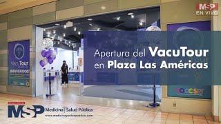 Apertura del VacuTour en Plaza Las Américas