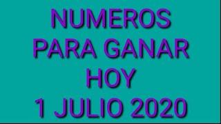 NÚMEROS PARA GANAR HOY 1 JULIO 2020