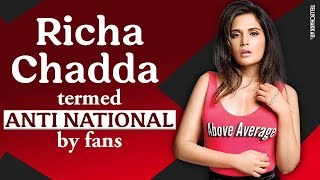 Fukrey actress, Richa Chaddha tagged as ANTI NATIONAL by fans | Shares her marriage plans | - TELLYCHAKKAR