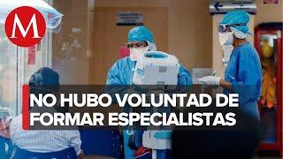 Combatimos el coronavirus con carencia de especialistas, reconoce López-Gatell
