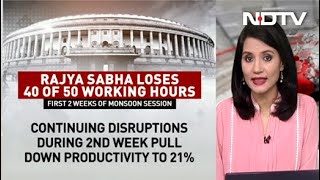 Rajya Sabha Lost 40 Of 50 Working Hours In First 2 Monsoon Session Weeks - NDTV