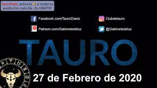 Horóscopo Diario - Tauro - 27 de Febrero de 2020