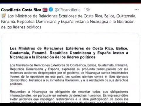 Centroamérica, República Dominica y España instan a Nicaragua liberar a líderes opositores