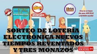 Sorteo Lotería Electrónica Nuevos Tiempos Rev. N°17936 y 3 Monazos N°362 del 22/6/2020. JPS (Noche)