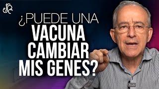 ¿Las Vacunas Pueden Cambiar Mis Genes - Oswaldo Restrepo RSC