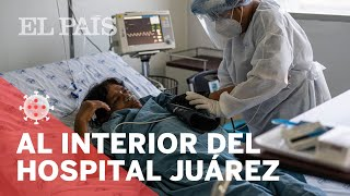 #CORONAVIRUS | La batalla del Hospital Juárez de México