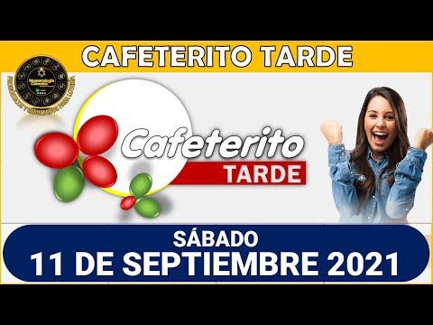 Resultado EL CAFETERITO TARDE del sábado 11 de septiembre de 2021