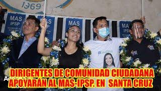 DIRIGENTES DE CARLOS MESA AB4NDONAN COMUNIDAD CIUDADANA PARA APOYAR ADRIANA SALVATIERRA SANTA CRUZ..