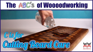C is for Cutting Board Care | How to care for a wood cutting board