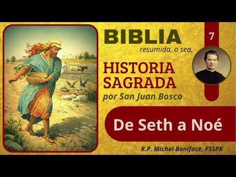 7 De Seth a Noe   Historia Sagrada