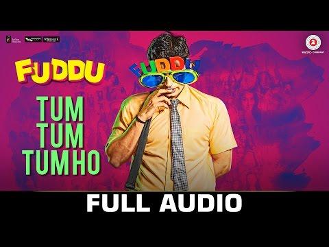 Tum Tum Tum Ho Lyrics - Fuddu   Arijit Singh, Sunidhi Chauhan
