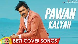 Pawan Kalyan Best Cover Songs | Pawan Kalyan Songs | Latest Telugu Songs 2020 | #HBDPawankalyan - MANGOMUSIC