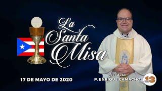 Santa Misa de Hoy, Domingo, 17 de Mayo de 2020