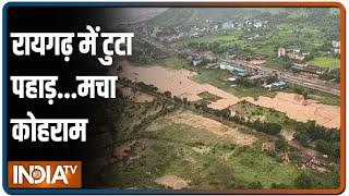 Maharashtra के Raigad में लैंडस्लैड, 37 लोगों की मौत, CM Uddav Thackeray ने हालात का अपडेट लिया - INDIATV