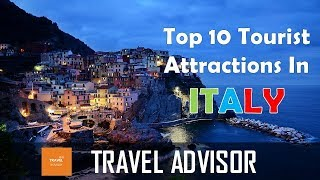 ITALY Top 10 tourist attractions place