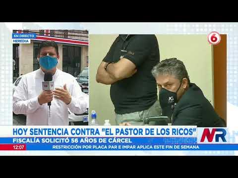 Sentencia contra Pastor de los Ricos se lee este viernes