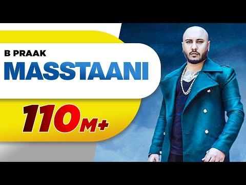 Masstaani-B Praak HD Video Song With Lyrics Mp3 Download