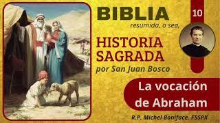 10 La vocacio?n de Abraham | Historia Sagrada