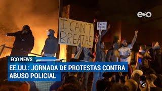 Protestas contra abuso policial se extienden en 6 ciudades de Estados Unidos | ECO News