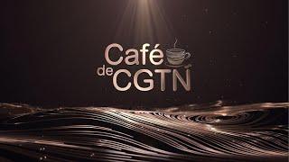 CAFÉ DE CGTN 01/06/2020