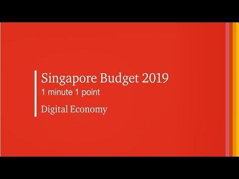 #SGBudget2019 1 Minute 1 Point: Digital Economy
