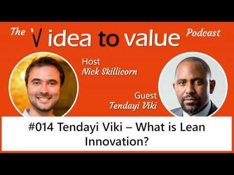 #014 Tendayi Viki – What is Lean Innovation?