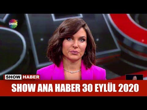 Show Ana Haber 30 Eylül 2020