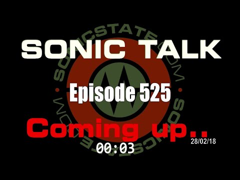 Sonic TALK 525 - When You Meet Genius