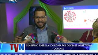 SEMINARIO SOBRE LA ECONOMÍA POS COVID-19 IMPARTIDO A JÓVENES