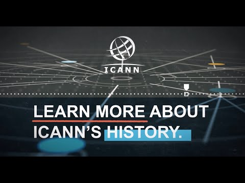 The History of the Internet Corporation for Assigned Names and Numbers (ICANN) (English)