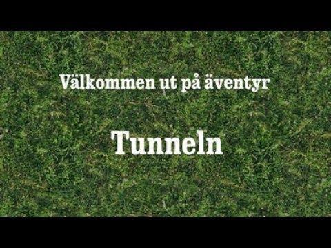 Välkommen ut - Tunneln